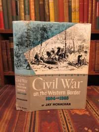 Civil War on the Western Border 1854-1865