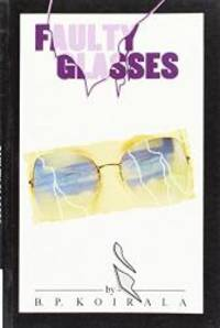 Faulty Glasses and Other Stories