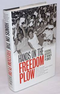 Hands on the freedom plow, personal accounts by women in SNCC