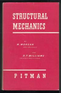 STRUCTURAL MECHANICS by  D.T  W. & Williams - Hardcover - Second Edition Reprinted - 1966 - from M & A Simper Bookbinders and Biblio.com