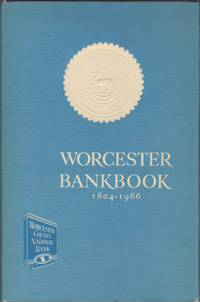 Worcester Bankbook. From Country Barter to County Bank. 1804 / 1966 by  Mildred McClary Tymeson - Hardcover - First edition - 1966 - from Kaaterskill Books, ABAA/ILAB and Biblio.com