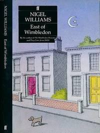 East of Wimbledon. Signed copy
