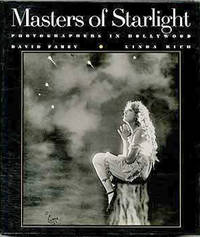 Masters of Starlight. Photographers in Hollywood by  Linda  David & Rich - First Trade Edition/first Printing - 1988 - from Cinemage Books (SKU: 011750)