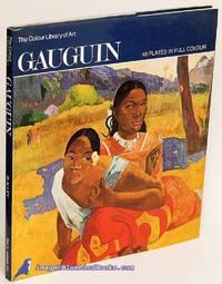 Gauguin (The Colour Library of Art)