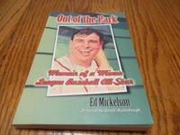 Out Of The Park Memoir of a Minor League Baseball All-Star