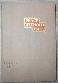 Peace without Hate : a lecture delivered at the University of Nebraska