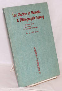 The Chinese in Hawaii: a bibliographic survey