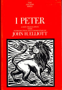 1 Peter: A New Translation with Introduction and Commentary