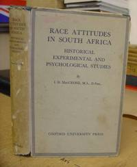 Race Attitudes In South Africa - Historical, Experimental And Psychological Studies