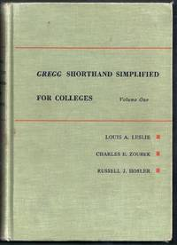 Gregg Shorthand Simplified For Colleges. Volume One