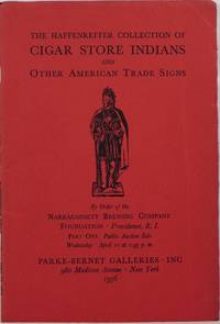 The Haffenreffer Collection of Cigar Store Indians and Other American Trade Signs, Complete in Two Parts, April 11 and October 10, 1956 by _________________ - Paperback - 1st  - 1956 - from Newbury Books (SKU: 27223)