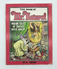 Book of Mr. Natural: Profane Tales of That Old Mystic Madcap
