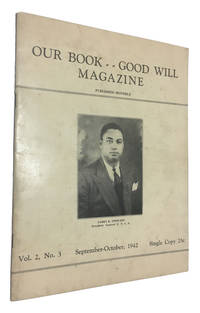 Our Book Good Will Magazine, Vol. 2, No. 3 (September - October, 1942)