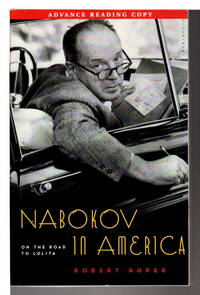 NABOKOV IN AMERICA: On the Road to Lolita.