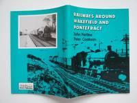 Railways around Wakefield and Pontefract