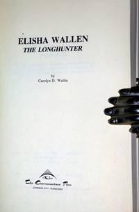 Elisha Wallen: The Longhunter