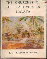The Churches of the Captivity in Malaya