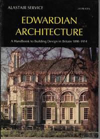 image of Edwardian Architecture: A Handbook to Building Design in Britain 1890-1914