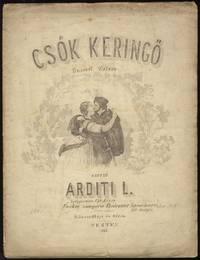 Csók Keringő (Busserl Walzer) ... Zongorára Két Kézre Ára 50 kr.
