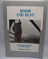 image of Boom and Bust: American Cinema in the 1940s (History of the American Cinema Volume 6)