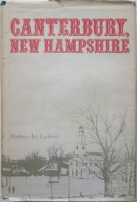 image of History of the Town of Canterbury New Hampshire 1727-1912. Two volumes in One