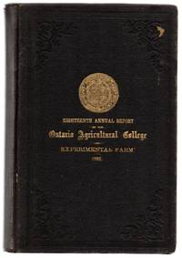 Eighteenth Annual Report of the Ontario Agricultural College and Experimental Farm 1892