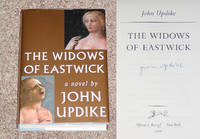 THE WIDOWS OF EASTWICK by  John Updike - Signed First Edition - 2008 - from Modern Rare (SKU: 14286)