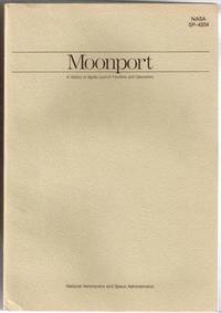 image of Moonport: A History of Apollo Launch Facilities and Operations (NASA  SP-4204)