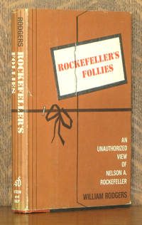 image of ROCKEFELLER'S FOLLIES - AN UNAUTHORIZED VIEW OF NELSON A. ROCKEFELLER
