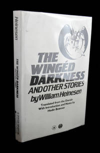 image of The Winged Darkness and Other Stories. Translated from the Danish. With Introduction and Notes by Hedin Bronner