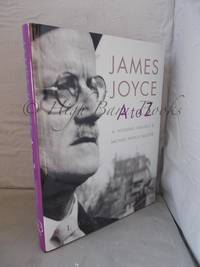 James Joyce A-Z: An Encyclopedic Guide to His Life and Work