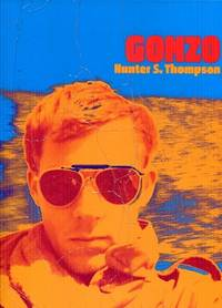 Gonzo by Hunter S Thompson - Hardcover - 2007 - from The Book Faerie and Biblio.com
