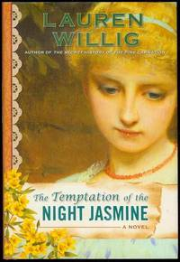 The Temptation of the Night Jasmine by  Lauren Willig - Signed First Edition - 2009 - from Bookmarc's and Biblio.com