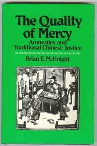 The Quality of Mercy: Amnesties and Traditional Chinese Justice