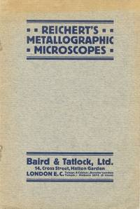 Reichert's Metallographic [ Metallurgical ] Microscopes - Catalogue