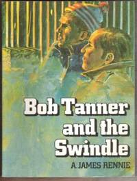 BOB TANNER AND THE SWINDLE