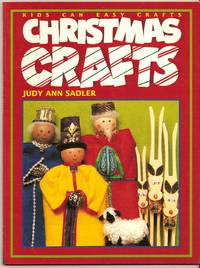Christmas Crafts Kids Can Easy Crafts by Sadler Judy Ann - Paperback - 1994 - from Bytown Bookery (SKU: 8401)