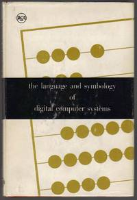 The Language and Symbology of Digital Computer Systems