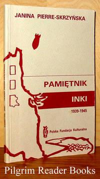 Pamietnik Inki 1939-1945, Okupacja, Powstanie, Niewola