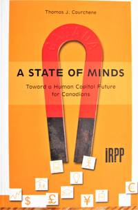 image of A State of Minds. Toward a Human Capital Future for Canadians.