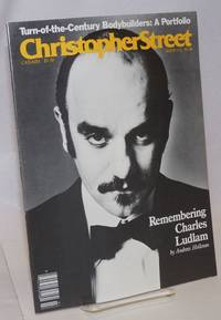 Christopher Street: vol. 10, #5, whole issue #113, July 1987; Remembering Charles Ludlam