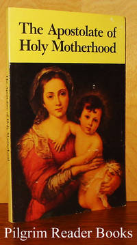 The Apostolate Of Holy Motherhood.