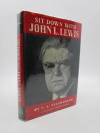 image of Sit Down with John L. Lewis (First Edition)