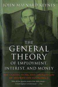 General Theory of Employment, Interest and Money (Paperback) by  John Maynard Keynes - Paperback - from 9132589 CANADA INC and Biblio.com