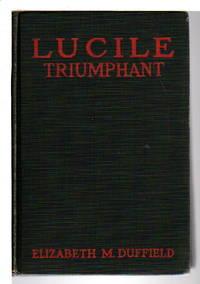 LUCILE TRIUMPHANT. Lucile Payton Series #2.