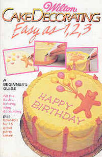 Cake Decorating Easy as 1, 2, 3