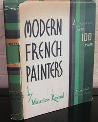 Modern French Painters by  Maurice Reynal - Hardcover - 1934 - from The Wild Muse (SKU: 003981)