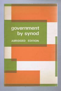 Government by Synod, Abridged edition of the report of a Commission appointed by the Archbishops of Canterbury and York