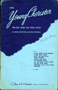 THE YOUNG CHORISTER, TWO-PART SONGS FOR TREBLE VOICES