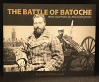 The Battle of Batoche; British Small Warfare and the Entrenched Metis